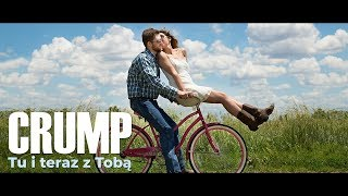 CRUMP - TU I TERAZ Z TOBĄ /Official Video/ DISCO POLO NOWOŚĆ 2019