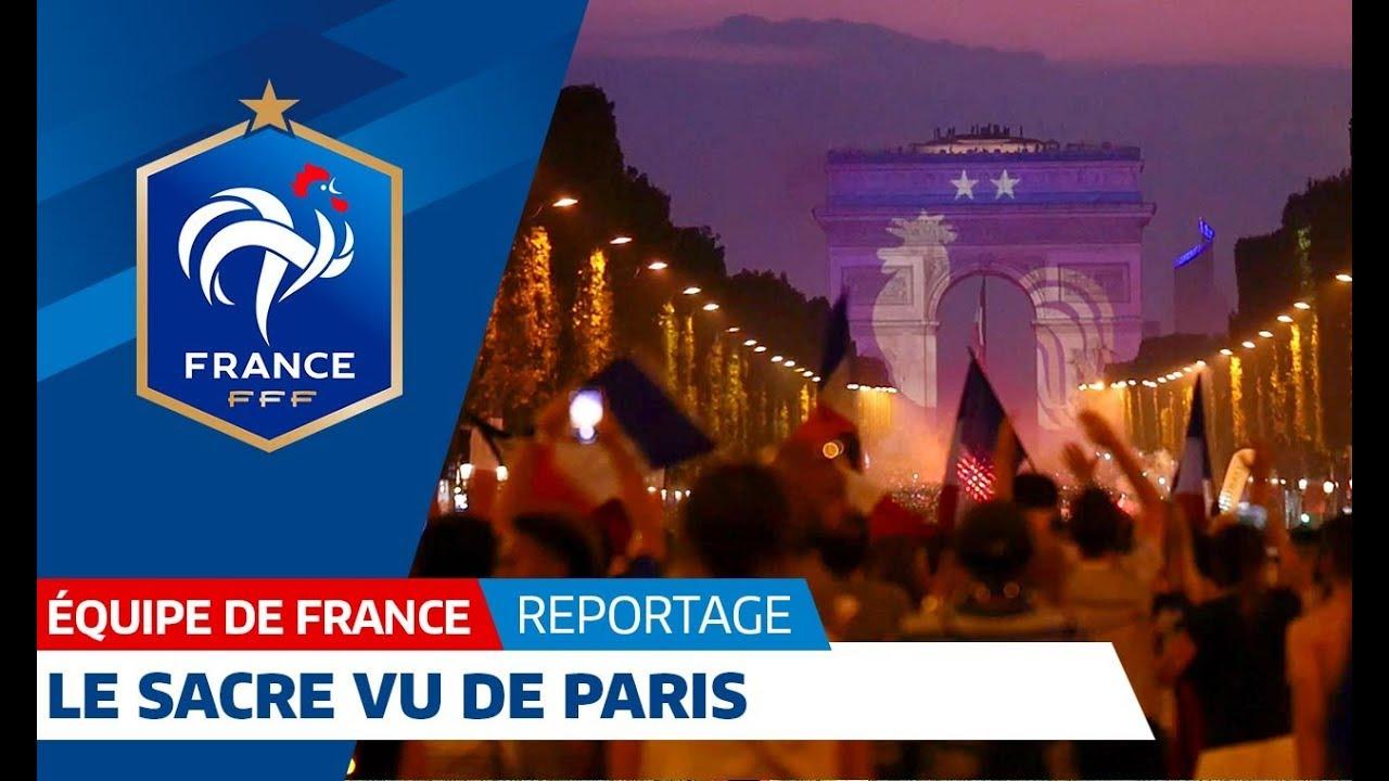 Equipe de France : le sacre vu de Paris !
