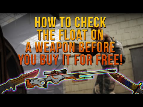 CS:GO - How To Check The Float BEFORE You Buy! (FREE)