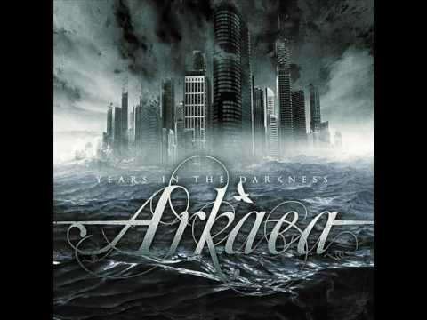 Arkaea -Years in the Darkness