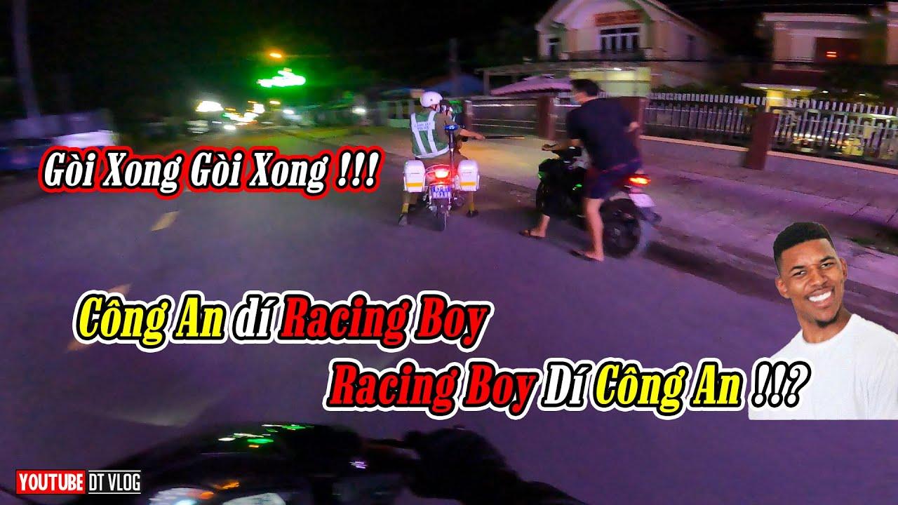 Công an dí racing boy | Racing boy dí công an