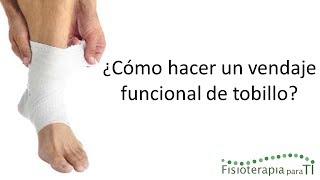 Vendaje Funcional De Tobillo - Fisioterapia Para Ti