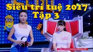 Siêu trí tuệ 2017 Vietsub_tập 3: Cô gái xinh đẹp và trí nhớ siêu phàm✔
