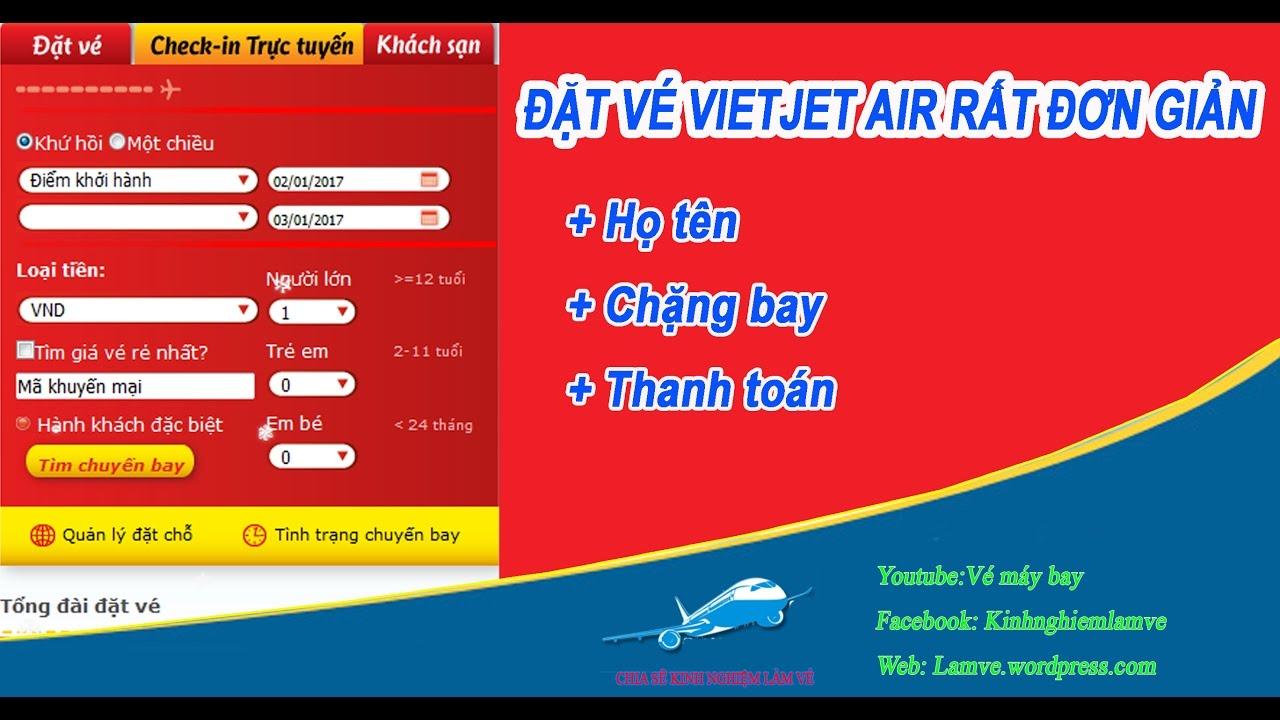 Đặt vé vietjet air, thanh toán đơn giản- Vé máy bay