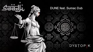 Saadji - Dune feat. Sumac Dub