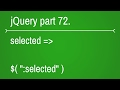 jquery forms selected selector - part 72