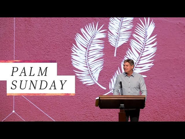 Why Jesus Christ Alone is Worthy (Palm Sunday)