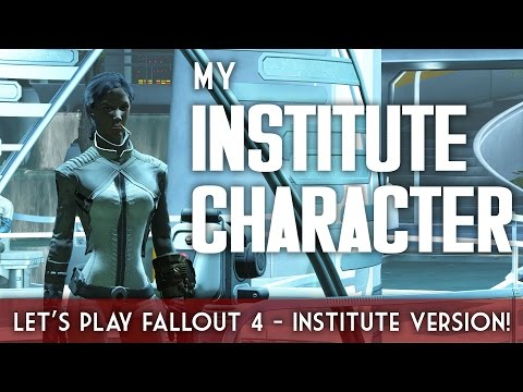 Let's Do The Gauntlet on My Institute Character - Fallout 4 Live Stream!