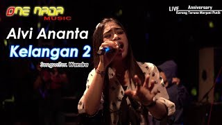 KELANGAN 2 - Alvi Ananta | ONE NADA Live Kemloso