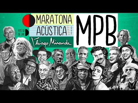Live Maratona Acústica MPB por Thiago Miranda! #LiveDoMiranda #FiqueEmCasa