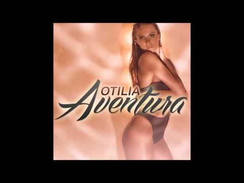 Otilia   Aventura new single 2015 HQ