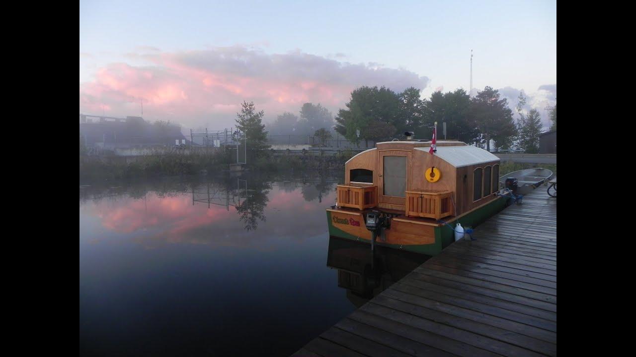 Tiny Houseboat Trent Severn Pt 5 Youtube
