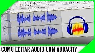Como Melhorar Muito a qualidade do Áudio com Audacity