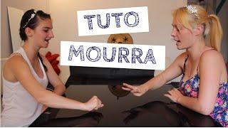 # TUTO: LA MOURRA