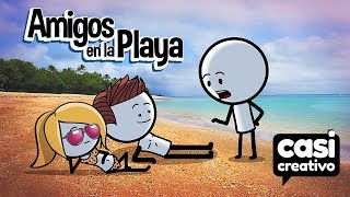 Tipos de Amigos en la Playa | Casi Creativo