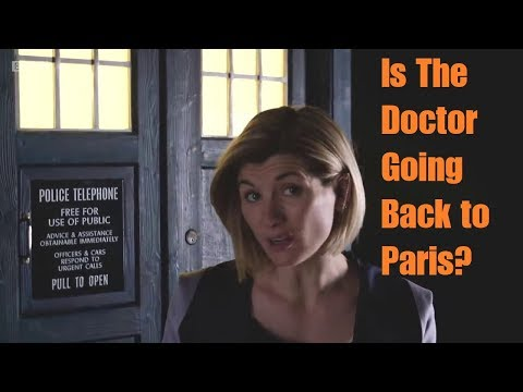 DOCTOR WHO NEWS - Is The Doctor Going Back to Paris?