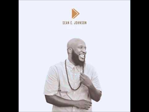 Sean C. Johnson - Melodies (From Heaven Neo-Soul Remix)