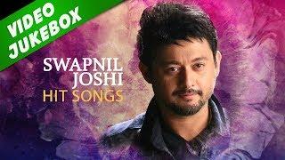 swapnil joshi hit songs collection   marathi songs 2017 मराठी गाणी ka kalena kadhi tu