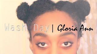 Wash Day - 4b/4c Natural Hair Routine | Gloria Ann