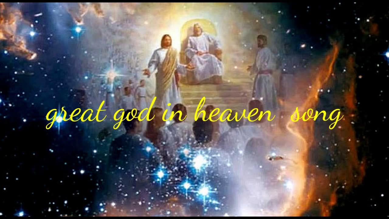 great god in heaven song youtube. Black Bedroom Furniture Sets. Home Design Ideas