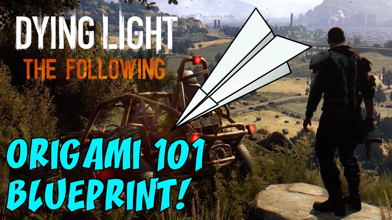 What Is Origami 101 Dying Light