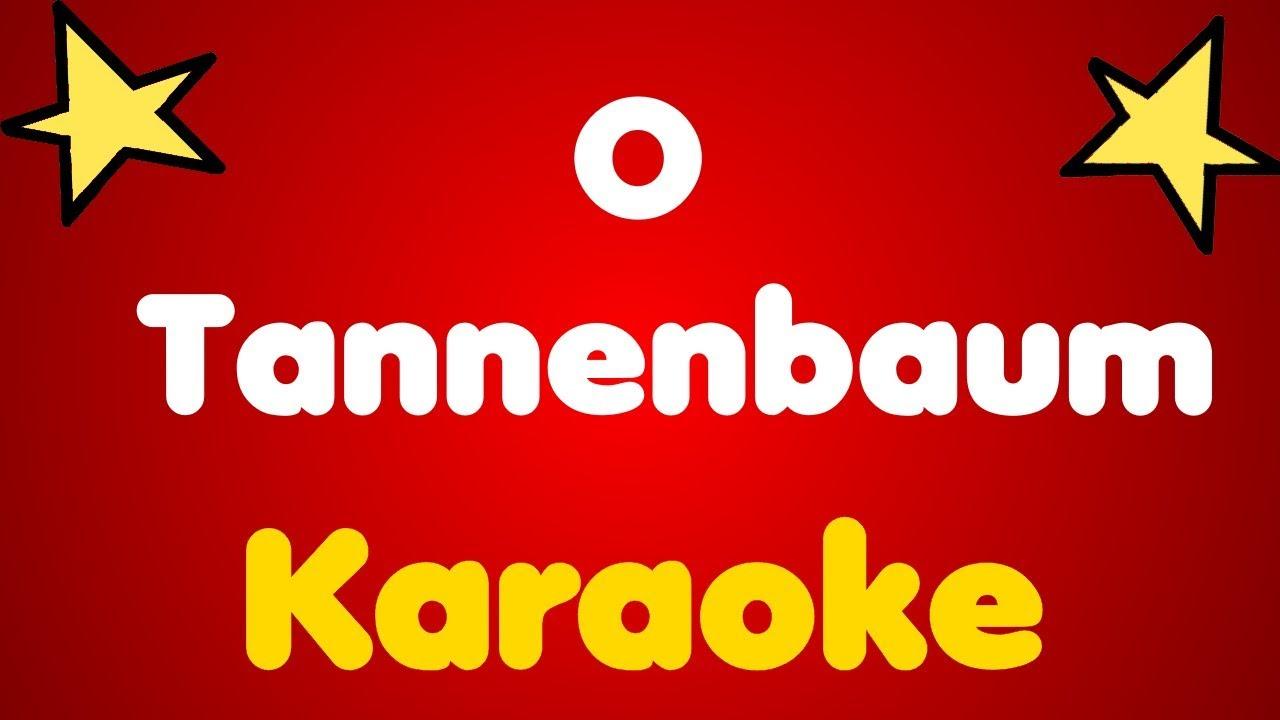 O Tannenbaum Karaoke.O Tannenbaum Karaoke