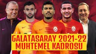 Galatasaray'ın 2021-2022 Sezonu Muhtemel Kadrosu 🟡🔴 Sözler Tutulacak