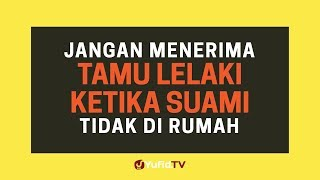 Jangan Menerima Tamu Lelaki Ketika Suami Tidak di Rumah - Poster Dakwah Yufid TV