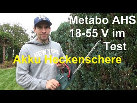 Metabo AHS 18 - 55 V Akku Heckenschere im Test The Handyman