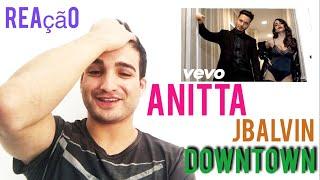 Baixar Reação Anitta ft. JBalvin - Downtown (REACCION)