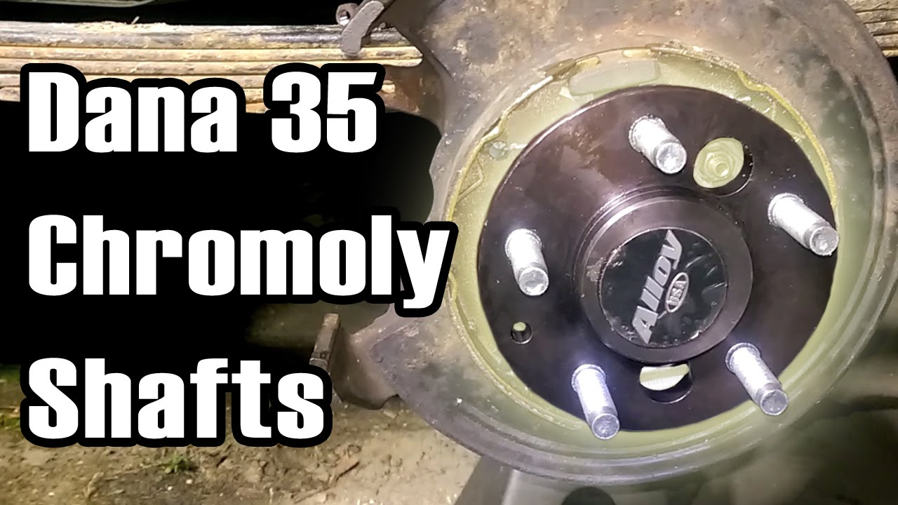 89 Cherokee Dana 35 Chromoly Axle Shafts Youtube
