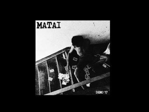 Matai - Demo 2017