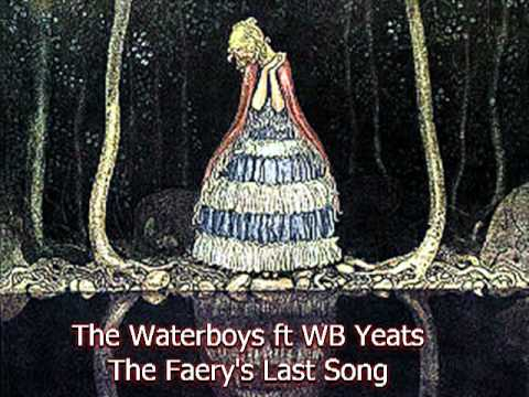 The Waterboys  The Faerys Last Song
