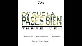 Three Men - Pa