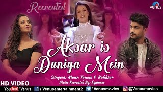 Aksar Is Duniya Mein  | Ft : Mann Taneja & Rukhsar | Dhadkan | HD Video | Bollywood Recreated Songs