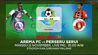 BIG MATCH! Arema FC vs Perseru Serui - 11 November 2018