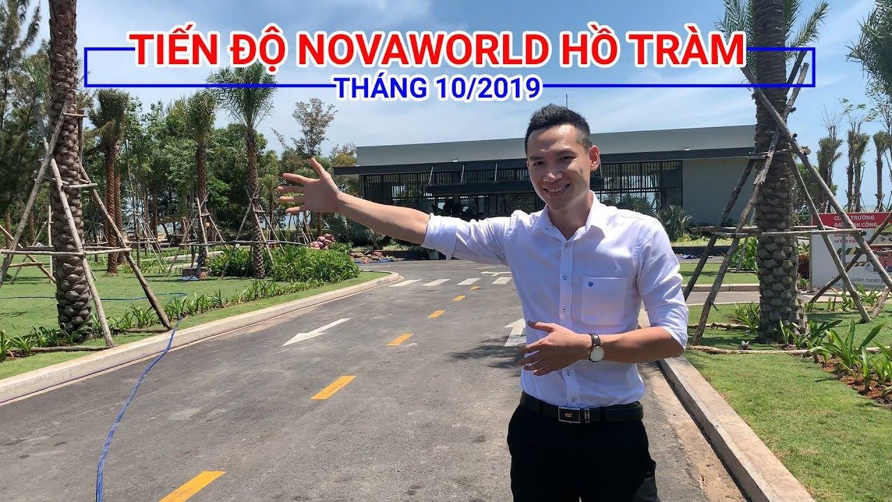 ✅【Tiến độ NovaWorld Hồ Tràm】® Cập nhật xây dựng tháng 10/2019 | NovaWorld.VIP