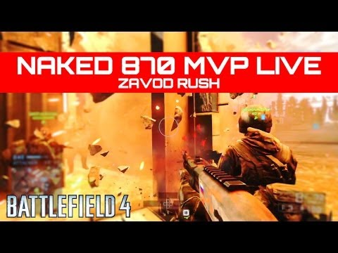 Naked 870 MVP Live! - Battlefield 4