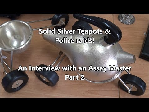 Silver Teapots And Police Raids - Interview With The Edinburgh Assay Master - Part 2