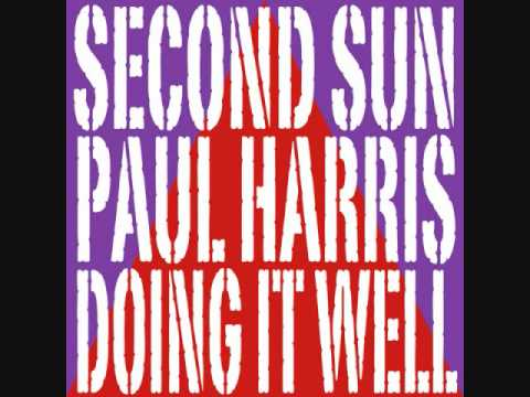 Second Sun & Paul Harris - Doing It Well (DJ Ortzy Remix)
