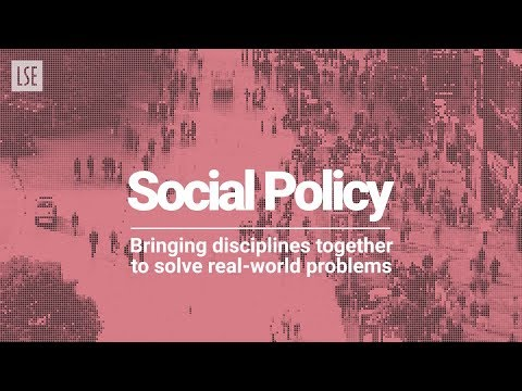 LSE Social Policy: A Multidisciplinary Approach