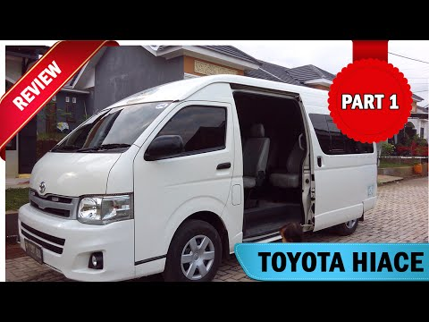 Toyota Hiace – Review Part 1