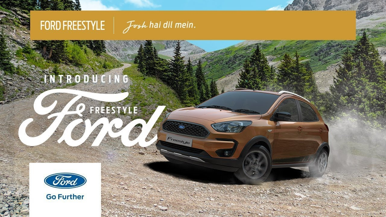 All New Ford Freestyle Josh Hai Dil Mein Youtube