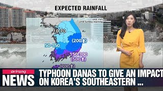 Typhoon Danas to give an impact on Korea's southeastern regions_071919