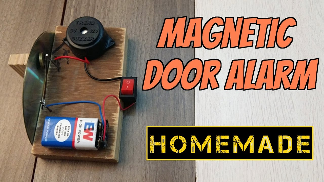 How to make a Magnetic Door Security Alarm - Theft alert Alarm - Homemade : door alert - Pezcame.Com