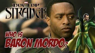Doctor Strange - Who is Baron Mordo?