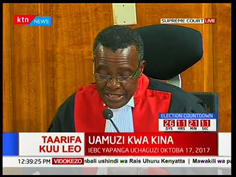 Chief Justice, David Maraga on issues with irregularities and illegalities [Part 1]