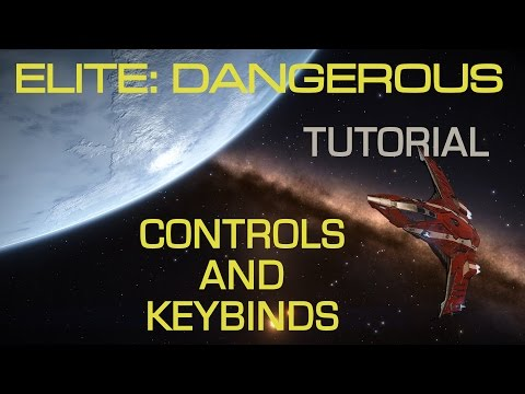 Elite Dangerous- Controls and Keybinds for Mouse and Keyboard play - Tutorial