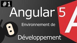 Angular 5 [ep1] Environnement de développement