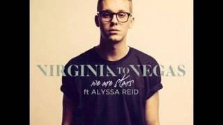 Repeat youtube video VIRGINIA TO VEGAS - We Are Stars (Ft. Alyssa Reid) (Audio Version)